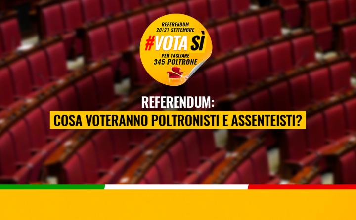 Referendum: cosa voteranno poltronisti e assenteisti?